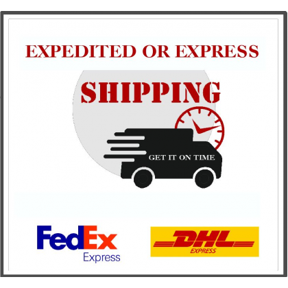 Expedited or Express Shipping